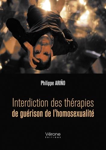 Philippe Ariño - Interdiction des thérapies de guérison de l'homosexualité.