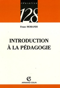 Franc Morandi - Introduction à la pédagogie.