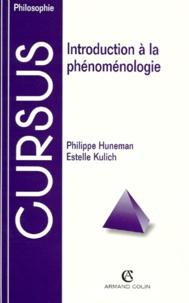 Estelle Kulich et Philippe Huneman - Introduction à la phénoménologie.