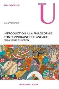 Denis Vernant - Introduction à la philosophie contemporaine du langage.