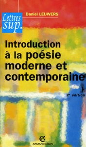Daniel Leuwers - Introduction à la poésie moderne et contemporaine.