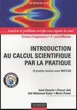 Ionut Danaila et Pascal Joly - Introduction au calcul scientifique par la pratique - 12 projets résolus avec Matlab.