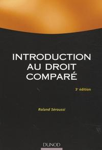Roland Séroussi - Introduction au droit comparé.