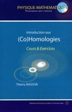 Thierry Masson - Introduction aux (Co)Homologies - Cours et exercices.