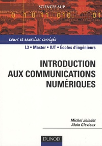 Michel Joindot et Alain Glavieux - Introduction aux communications numériques - Cours et exercices corrigés.