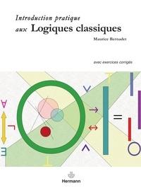Introduction pratique aux logiques classiques - Avec exercices corrigés.pdf