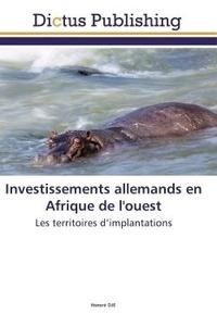 Honore Dje - Investissements allemands en Afrique de l'ouest - Les territoires d'implantations.