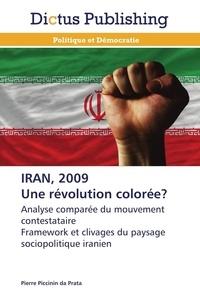 Prata-p Da - Iran, 2009 une révolution colorée?.