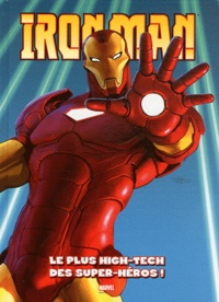 Fred Van Lente - Iron Man : Kids Marvel Tome 1 : .