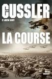 Clive Cussler et Justin Scott - Isaac Bell  : La course.