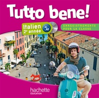 Ivan Aromatario et Isabelle Garbuio - Italien 2e année Tutto bene!. 1 CD audio