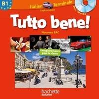 Italien Tle toutes sérieTutto bene! B1.pdf