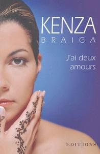 Kenza Braiga - J'ai deux amours.