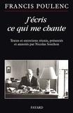 Francis Poulenc - J'écris ce qui me chante.
