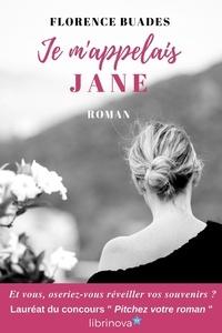 Florence Buades - Je m'appelais Jane.