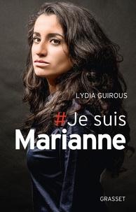 Lydia Guirous - Je suis Marianne.