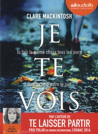 Clare Mackintosh - Je te vois. 1 CD audio MP3