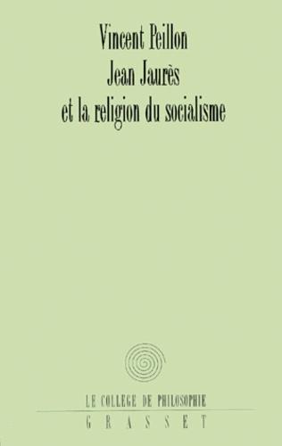 Jean Jaurès et la religion du socialisme
