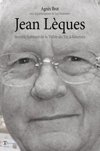 Agnès Brot - Jean Lèques, humble habitant de la Vallée du Tir, à Nouméa.