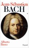Alberto Basso - Jean-Sébastien Bach - Volume 1, 1685-1723.