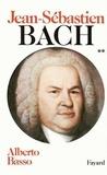 Alberto Basso - Jean-Sébastien Bach - Volume 2, 1723-1750.