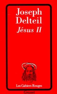Joseph Delteil - Jésus II.