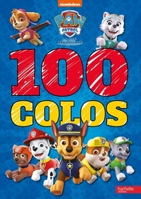 Télécharger le livre électronique Google pdf 100 colos La Pat' Patrouille 9782012102507 DJVU CHM