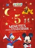 Hachette Jeunesse - 5 minutes pour s'endormir - 12 histoires avec Mickey.