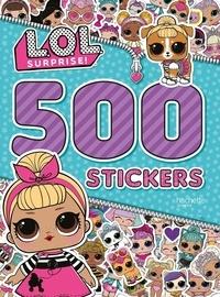 Hachette Jeunesse - 500 stickers L.O.L. surprise !.