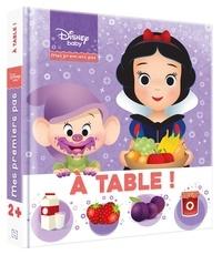 Hachette Jeunesse - A table ! - Mes premiers pas.