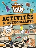 Hachette Jeunesse - Bienvenue chez les Loud - Activités et autocollants.