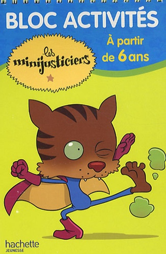 Hachette Jeunesse - Bloc activités les minijusticiers - A partir de 6 ans.