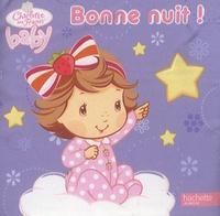 Bonne nuit ! -  Hachette Jeunesse |