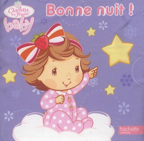 Hachette Jeunesse - Bonne nuit !.