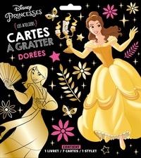 Hachette Jeunesse - Cartes à gratter dorées Disney Princesses - Les ateliers. Avec 1 livret, 7 cartes et 1 stylet.