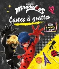 Hachette Jeunesse - Cartes à gratter Miraculous - Inclus : 8 cartes et 1 stylet !.