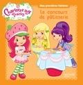 Hachette Jeunesse - Charlotte aux Fraises  : Le concours de pâtisserie.