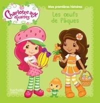 Charlotte aux Fraises -  Hachette Jeunesse pdf epub