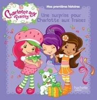 Charlotte aux Fraises -  Hachette Jeunesse  