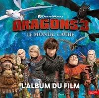 Hachette Jeunesse - Dragons 3, le monde caché - L'album du film.