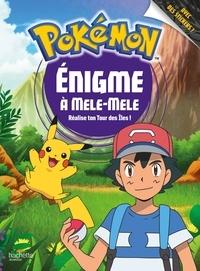 Hachette Jeunesse - Enigme à Mele-Mele - Réalise ton tour des îles !.