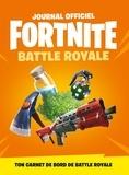 Hachette Jeunesse - Fortnite, Battle Royale - Journal officiel.