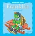 Hachette Jeunesse - Franklin est contrarié.