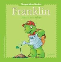 Franklin plante un arbre -  Hachette Jeunesse pdf epub