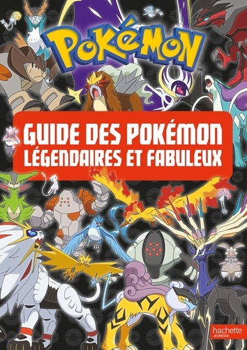 Guide Des Pokemon Legendaires Et Fabuleux Grand Format