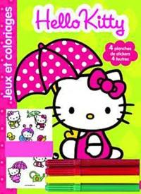 Hachette Jeunesse - Jeux et coloriages Hello Kitty - Avec 4 feutres et 4 planches de stickers.