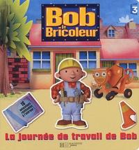Hachette Jeunesse - La journée de travail de Bob.