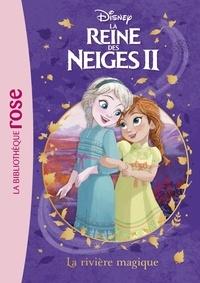 Hachette Jeunesse - La Reine des Neiges 2 Tome 1 : La rivière magique.