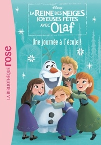 La reine des neiges joyeuses fêtes avec Olaf Tome 1.pdf