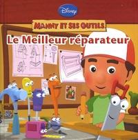 Hachette Jeunesse - Le meilleur réparateur.
